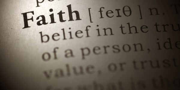 Dictionary definition of the word faith.